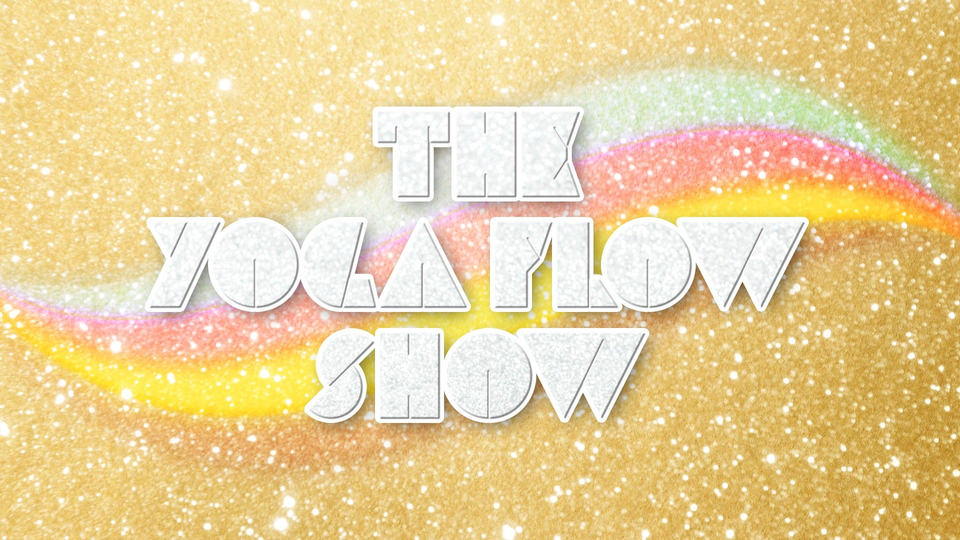 The Yoga Flow Show Artwork