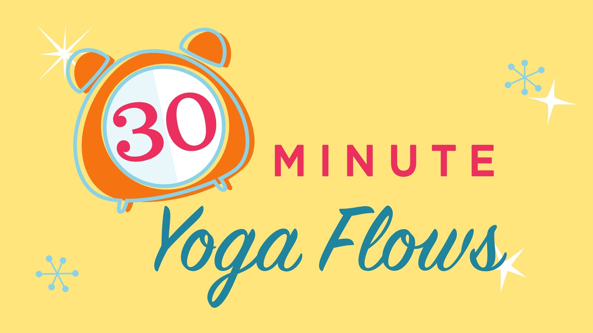 30 Minute Yoga Flows Artwork