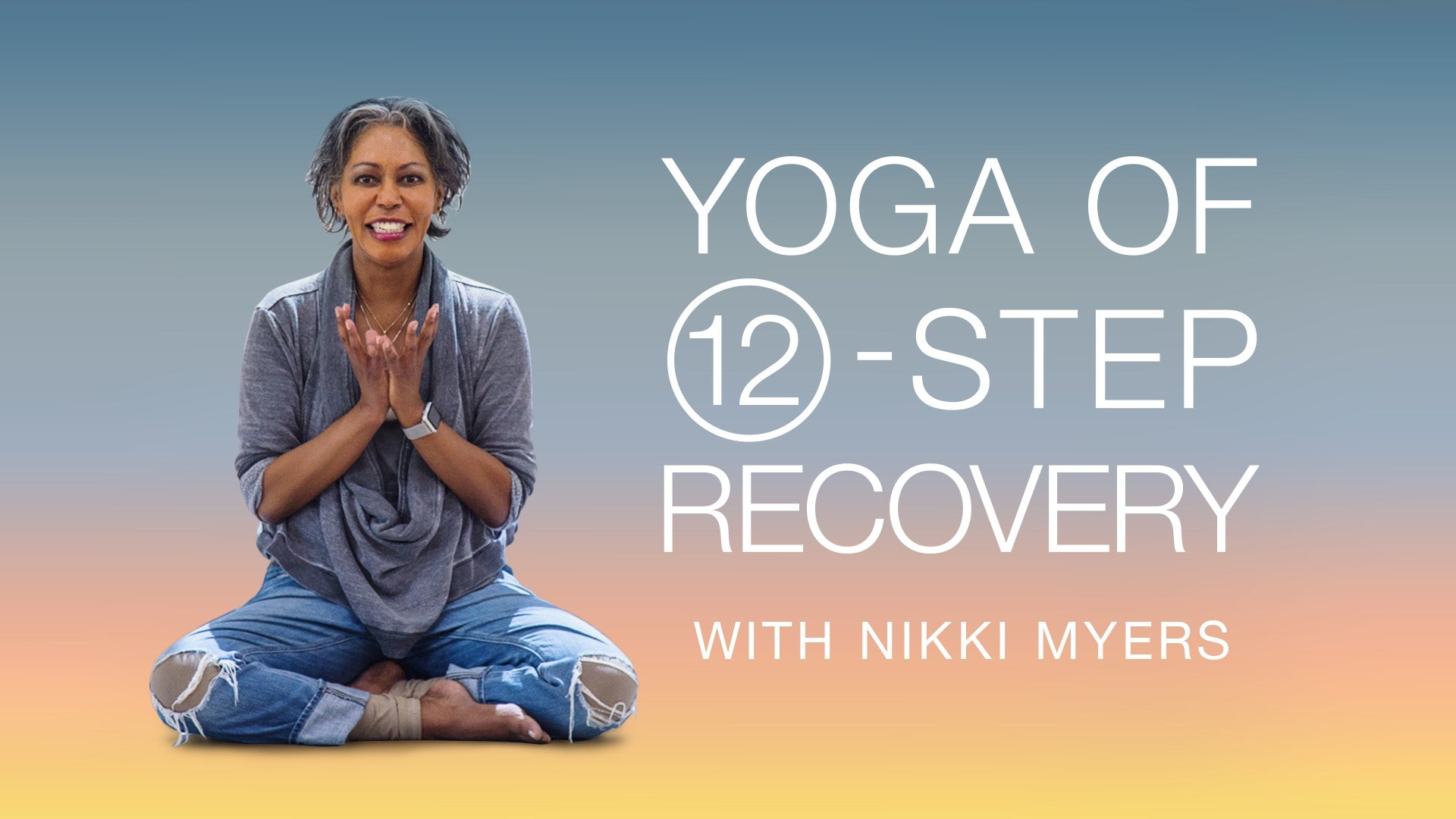 Yoga of 12-Step Recovery Artwork