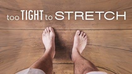 Too Tight to Stretch Image
