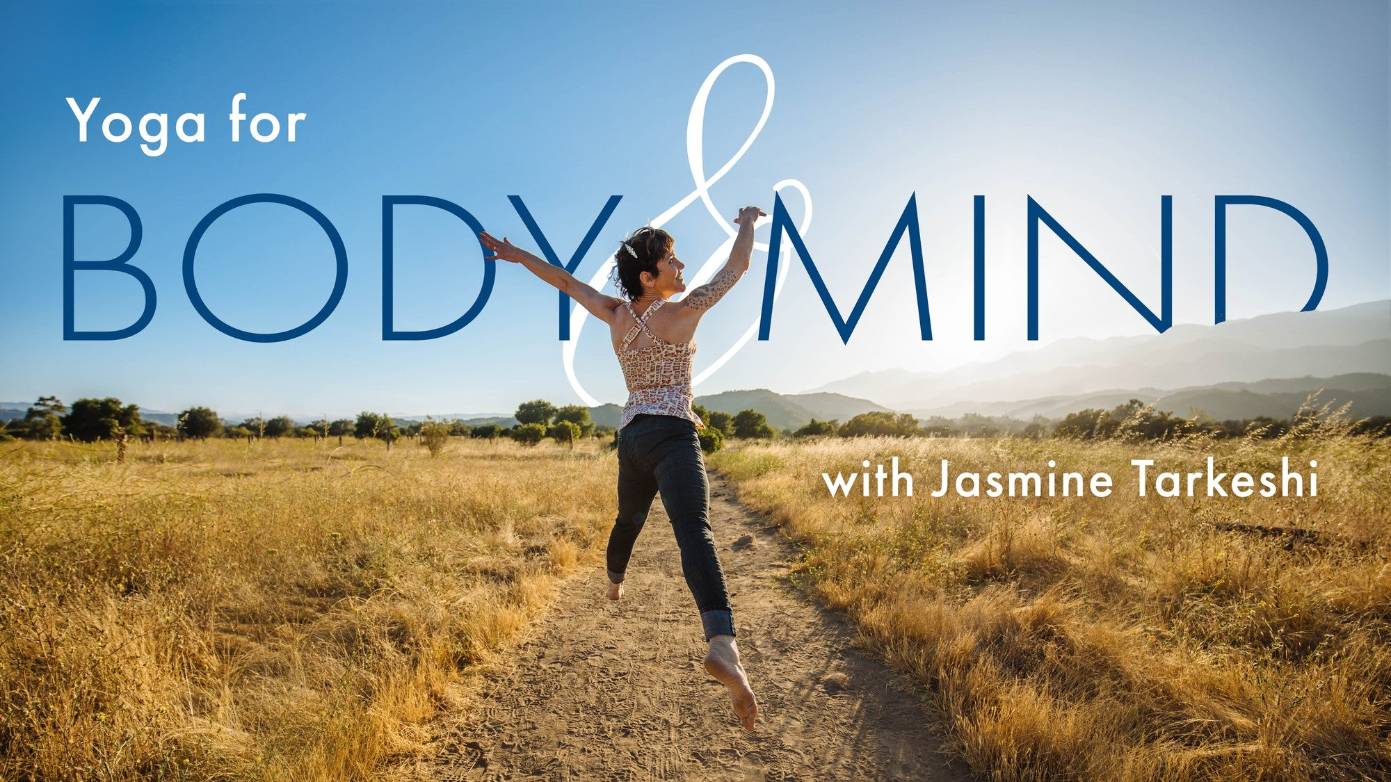 Yoga for Body & Mind with Jasmine Tarkeshi Artwork