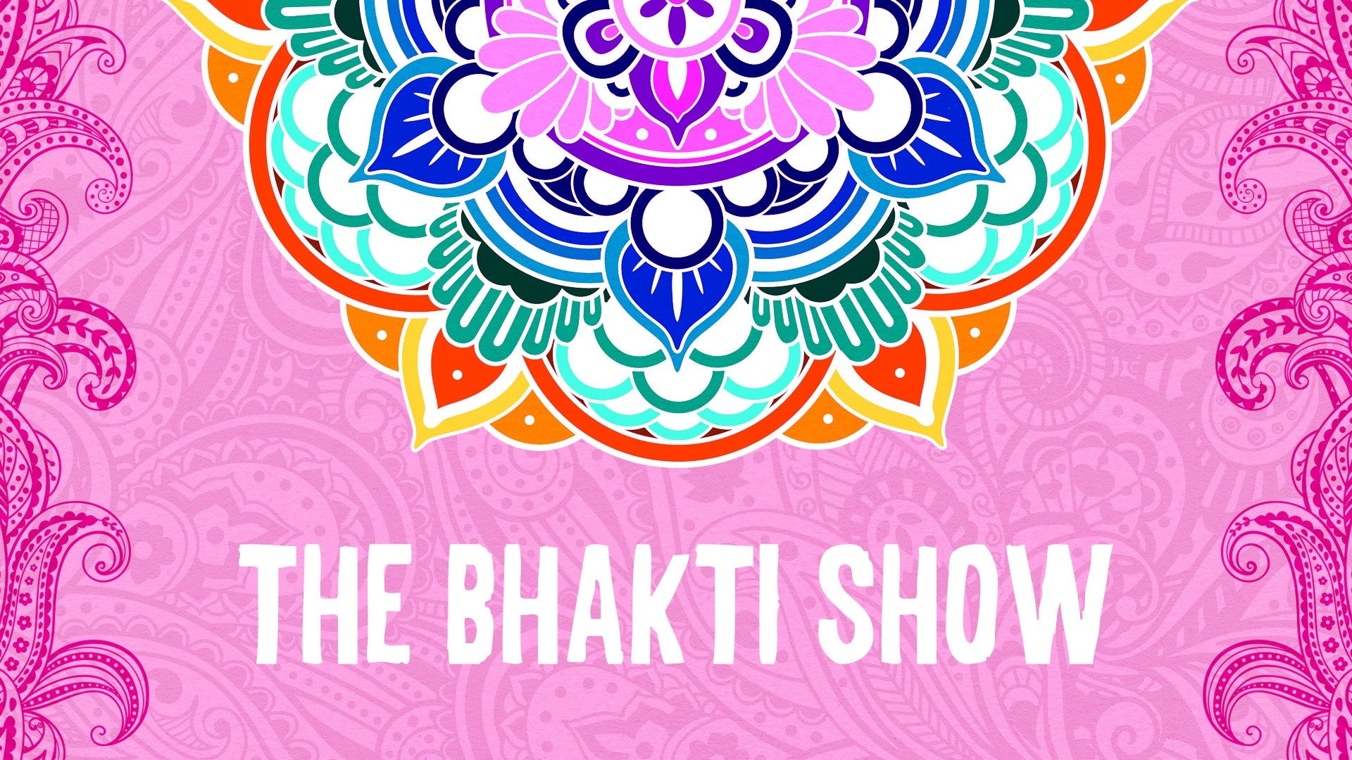 The Bhakti Show Artwork