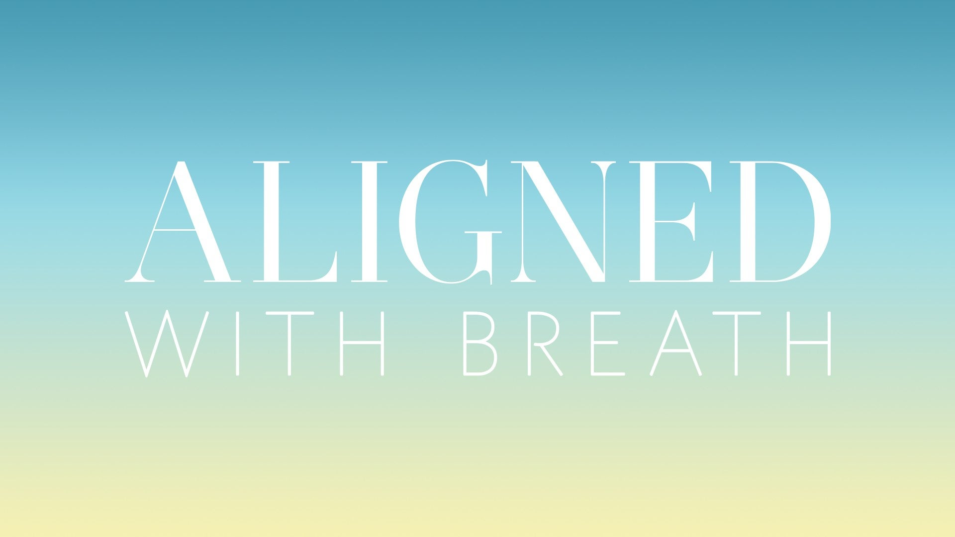Aligned With Breath Artwork