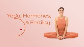 Yoga, Hormones, and Fertility Image