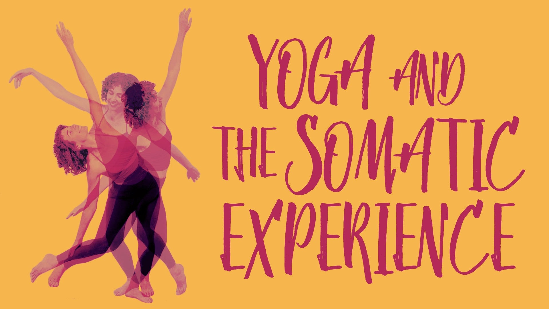 Yoga and the Somatic Experience Artwork