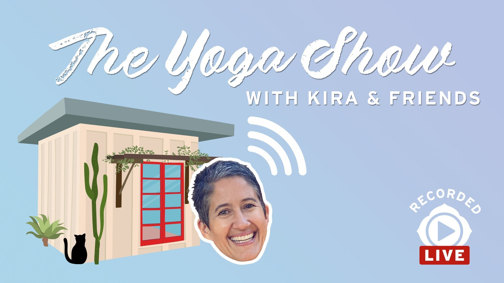 The Yoga Show with Kira & Friends Artwork